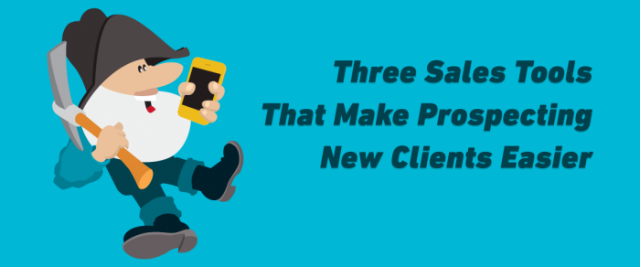Three Prospecting Sales Tools