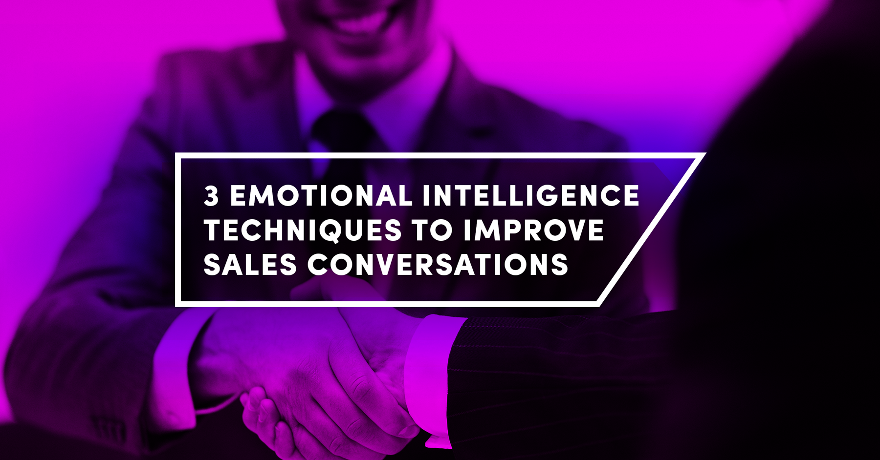 3 Emotional Intelligence Techniques