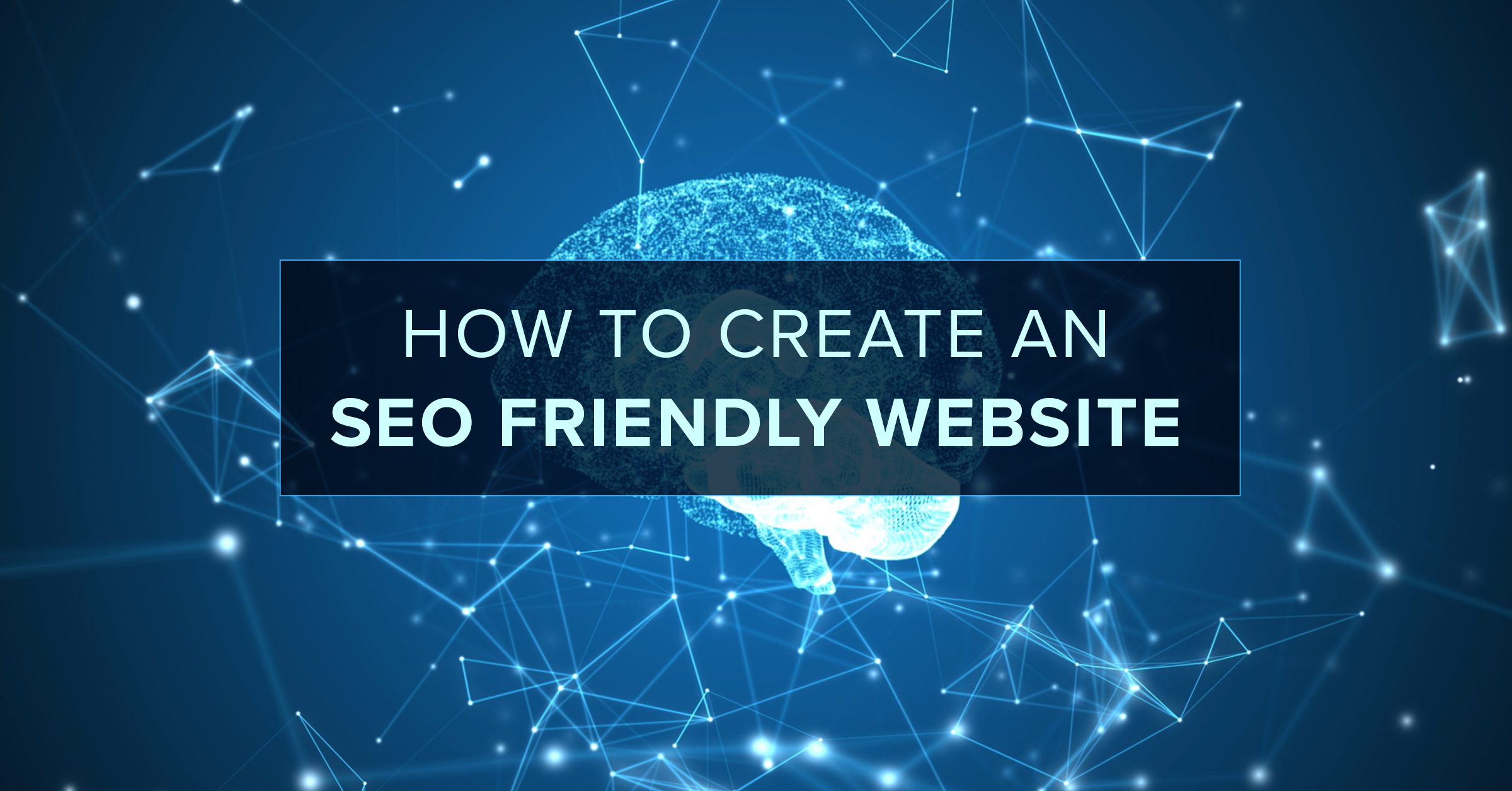 How to Create an SEO Friendly Website Structure for Better User Experience